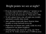 bright points we see at night