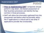 implementation gait