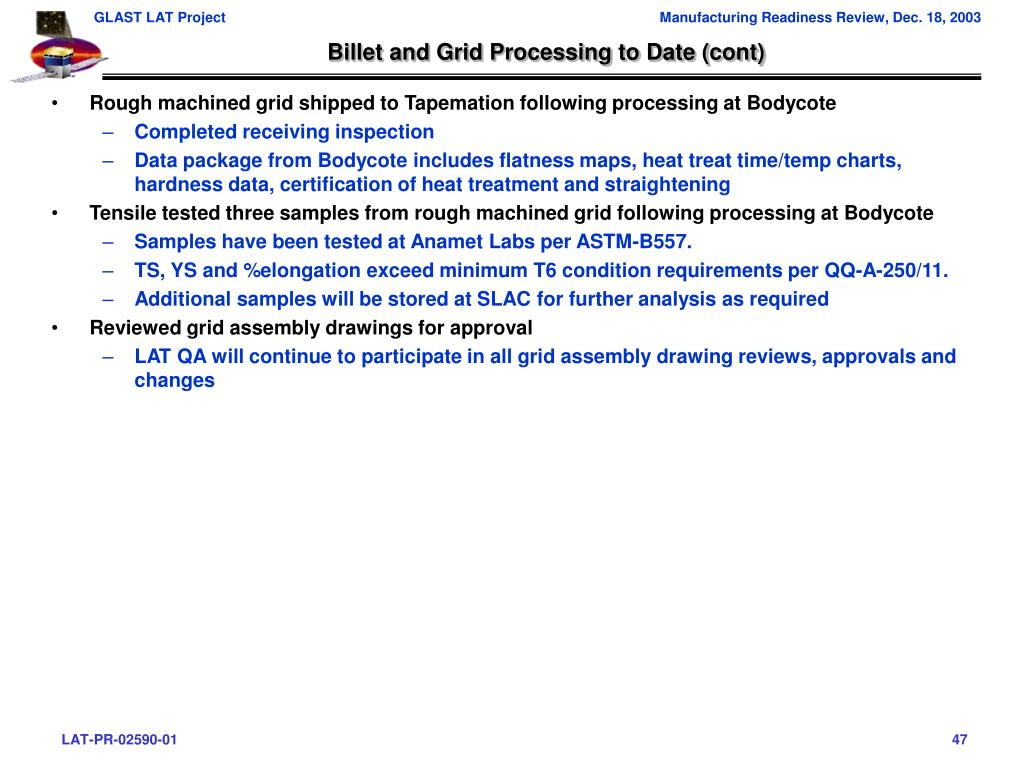 Billet and Grid Processing to Date (cont)