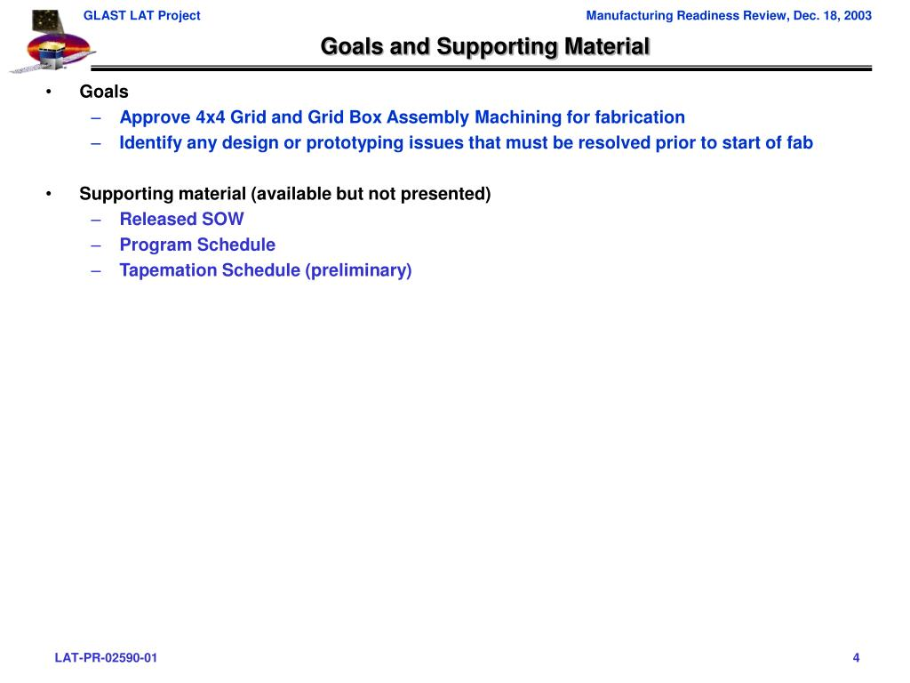 Goals and Supporting Material