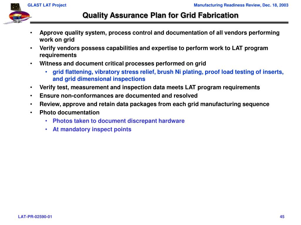 Quality Assurance Plan for Grid Fabrication
