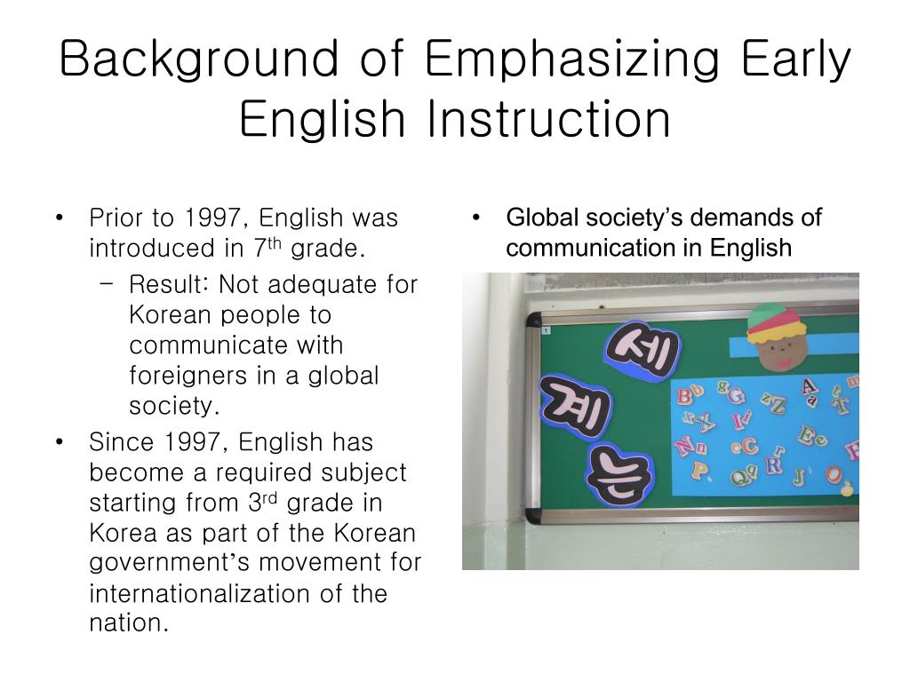 Prior to 1997, English was introduced in 7