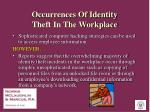 occurrences of identity theft in the workplace