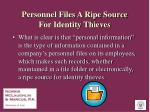 personnel files a ripe source for identity thieves