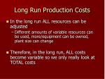 long run production costs
