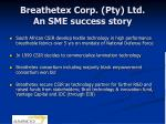 breathetex corp pty ltd an sme success story
