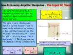 low frequency amplifier response the input rc circuit