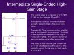 intermediate single ended high gain stage