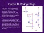output buffering stage