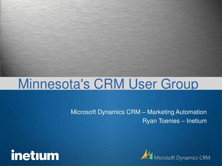 Minnesota s crm user group