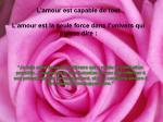 l amour est capable de tout l amour est la seule force dans l univers qui puisse dire