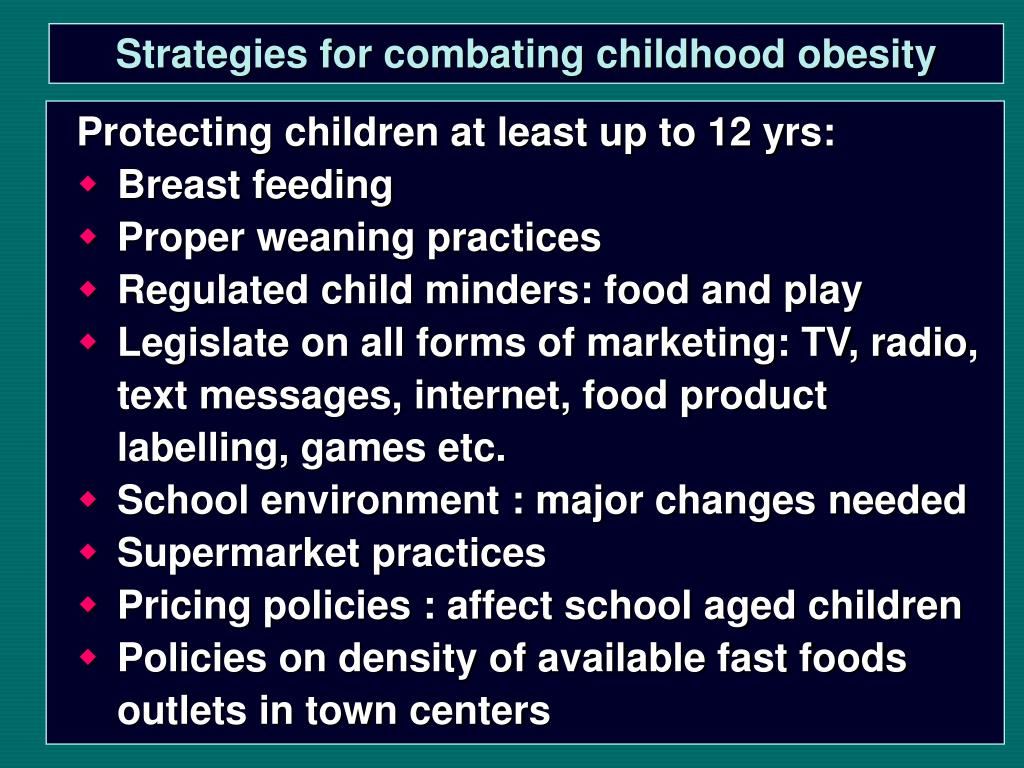 Strategies for combating childhood obesity
