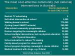 the most cost effective community not national interventions in australia