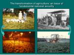the transformation of agriculture an issue of fundamental national security