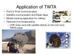 application of twta