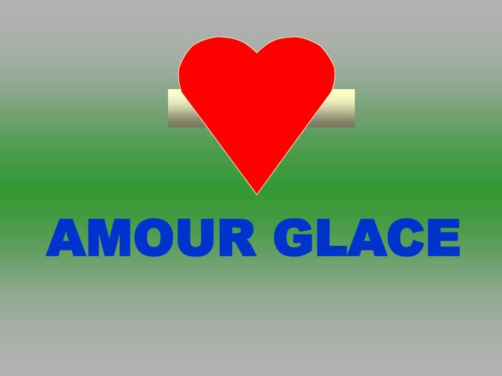 Amour glace
