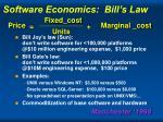 software economics bill s law