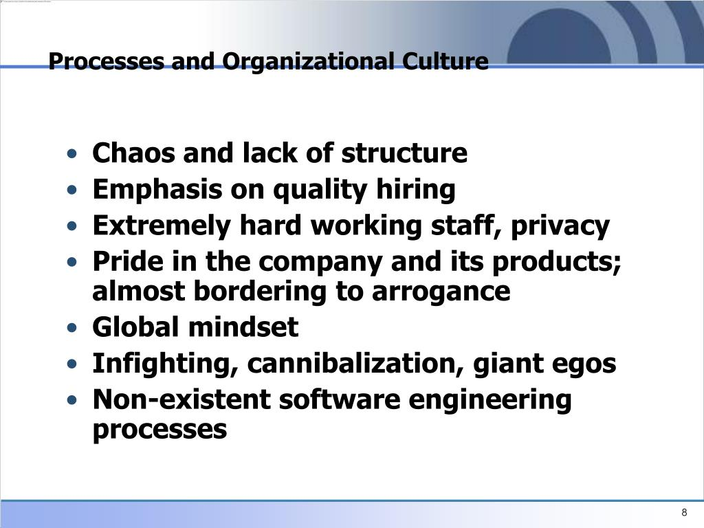 Processes and Organizational Culture