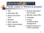 fields used in minerva project