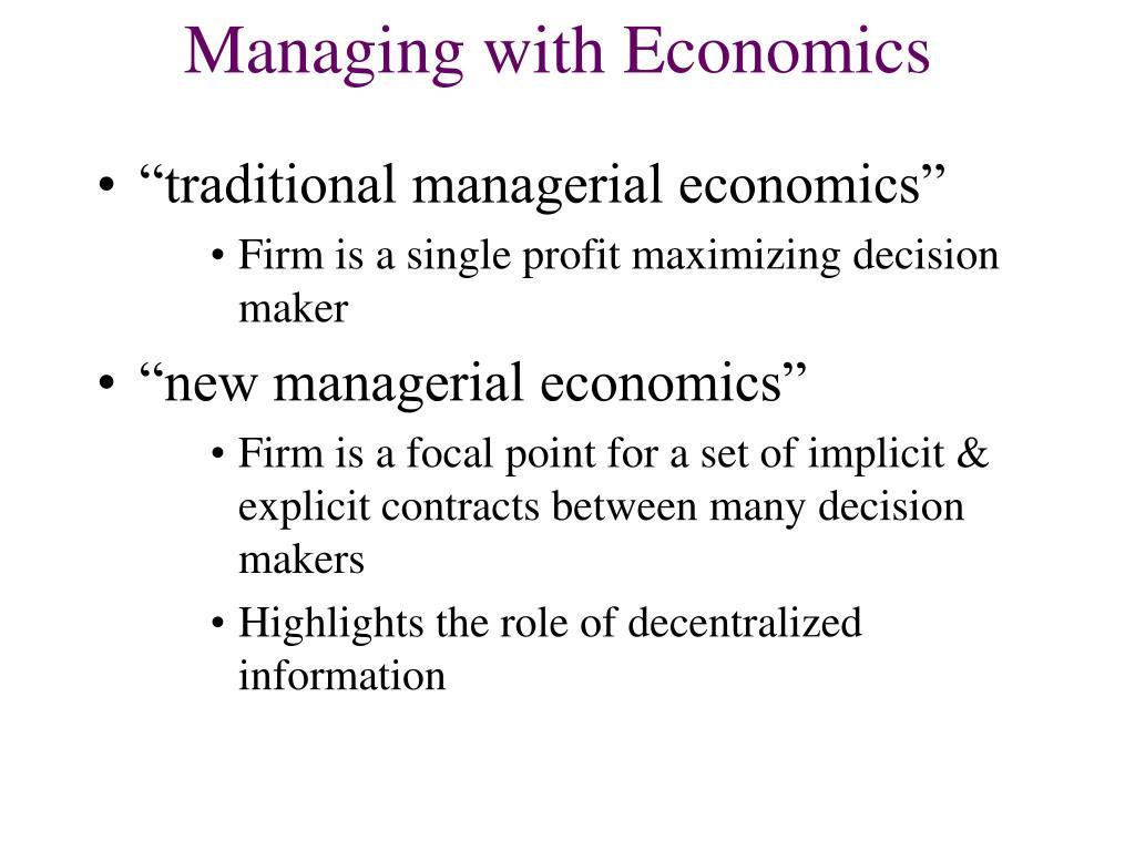 Managing with Economics