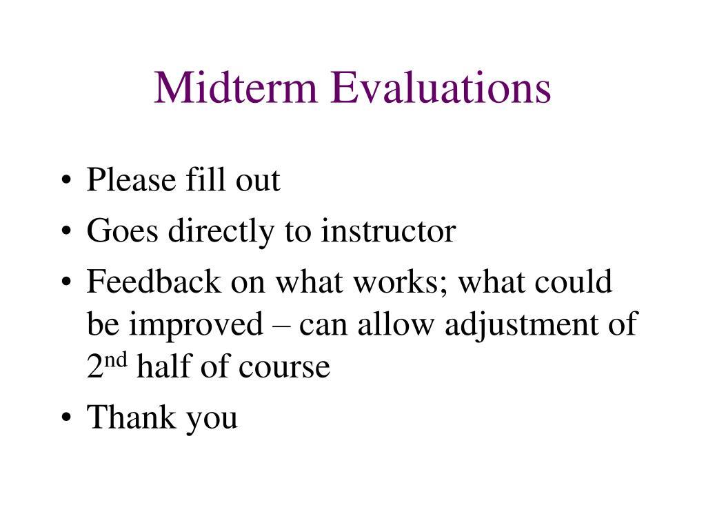 Midterm Evaluations