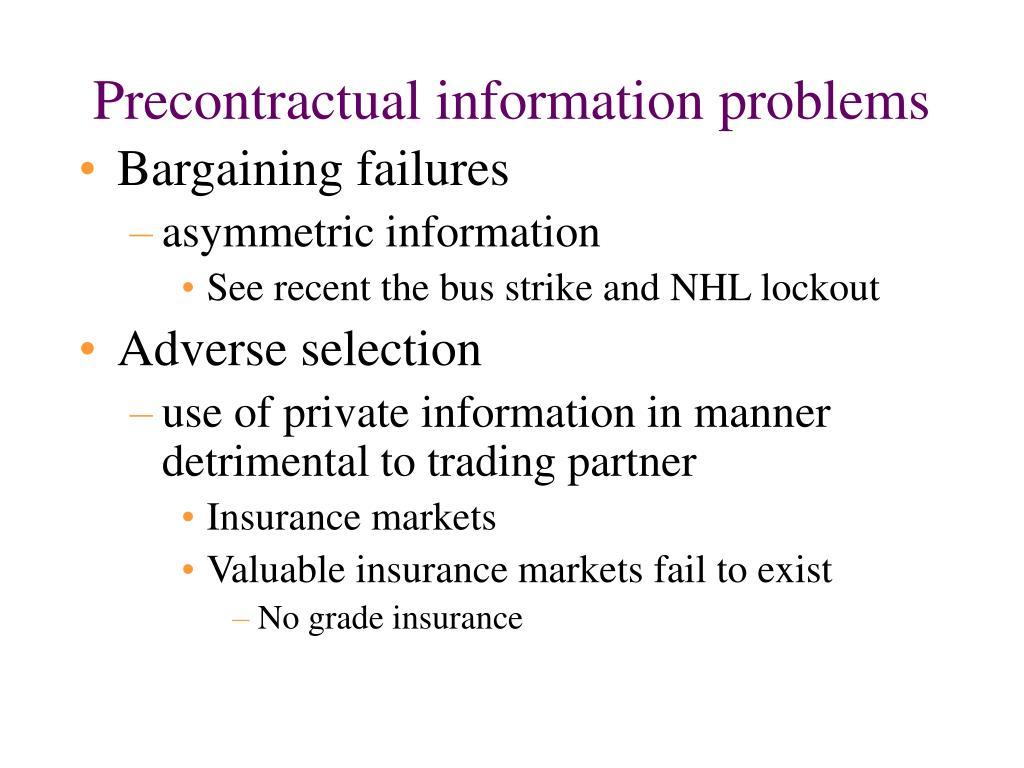 Precontractual information problems