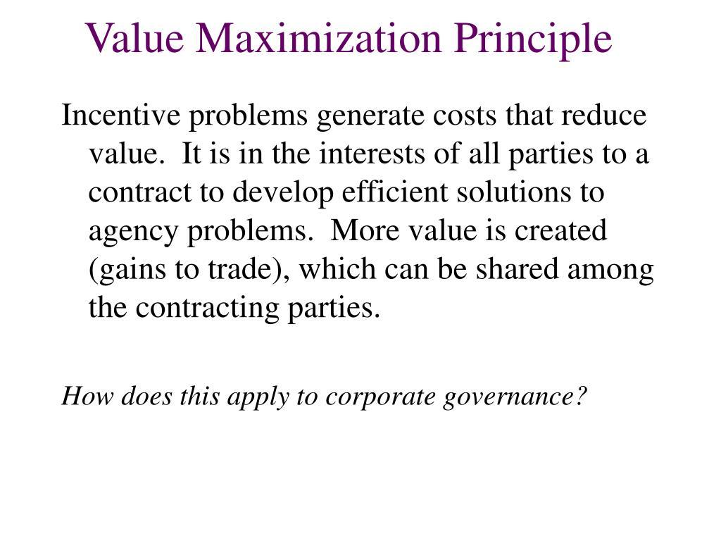 Value Maximization Principle