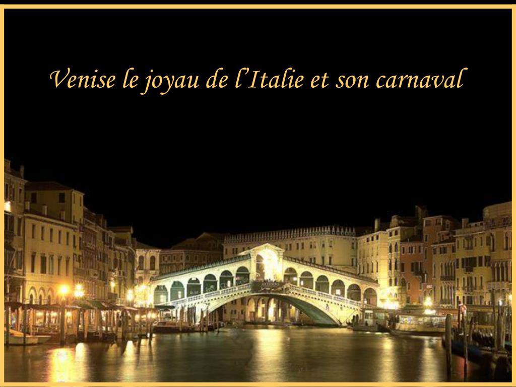 venise le joyau de l italie et son carnaval l.