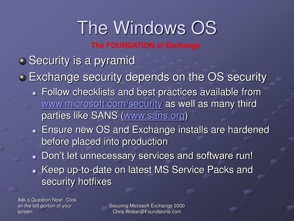 The Windows OS