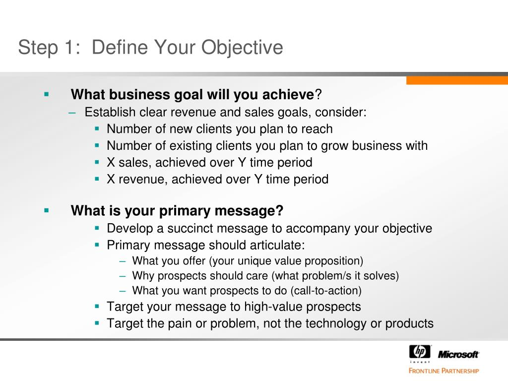 Step 1:  Define Your Objective