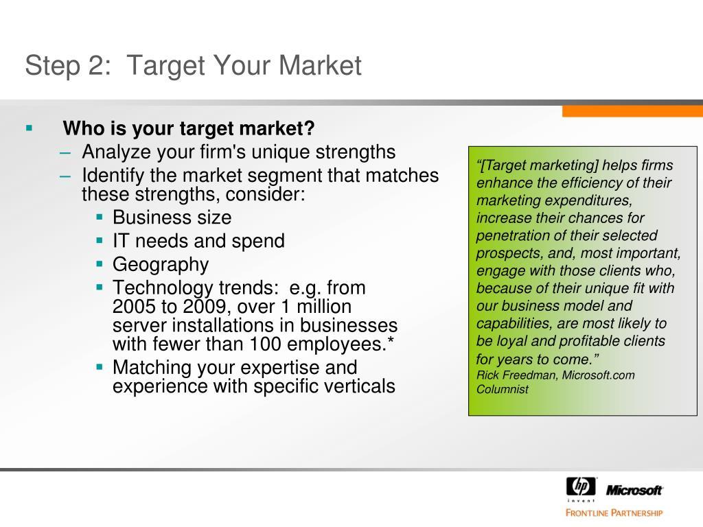 Step 2:  Target Your Market