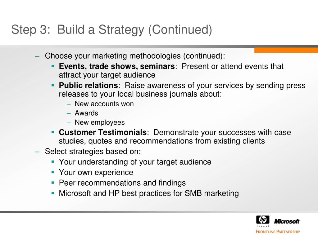 Step 3:  Build a Strategy (Continued)