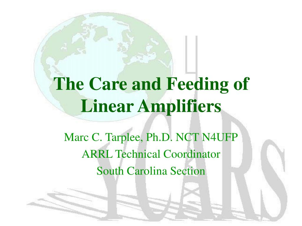 the care and feeding of linear amplifiers l.