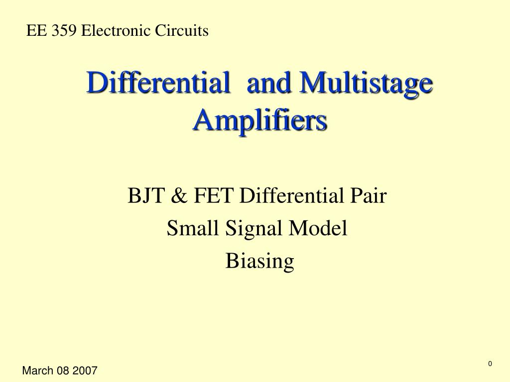 differential and multistage amplifiers l.