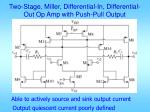 two stage miller differential in differential out op amp with push pull output