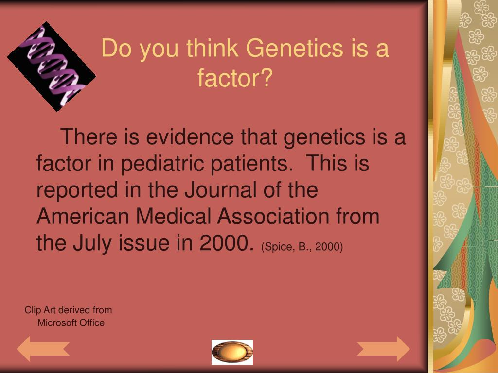Do you think Genetics is a
