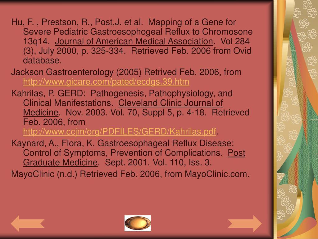 Hu, F. , Prestson, R., Post,J. et al.  Mapping of a Gene for Severe Pediatric Gastroesophogeal Reflux to Chromosone 13q14.