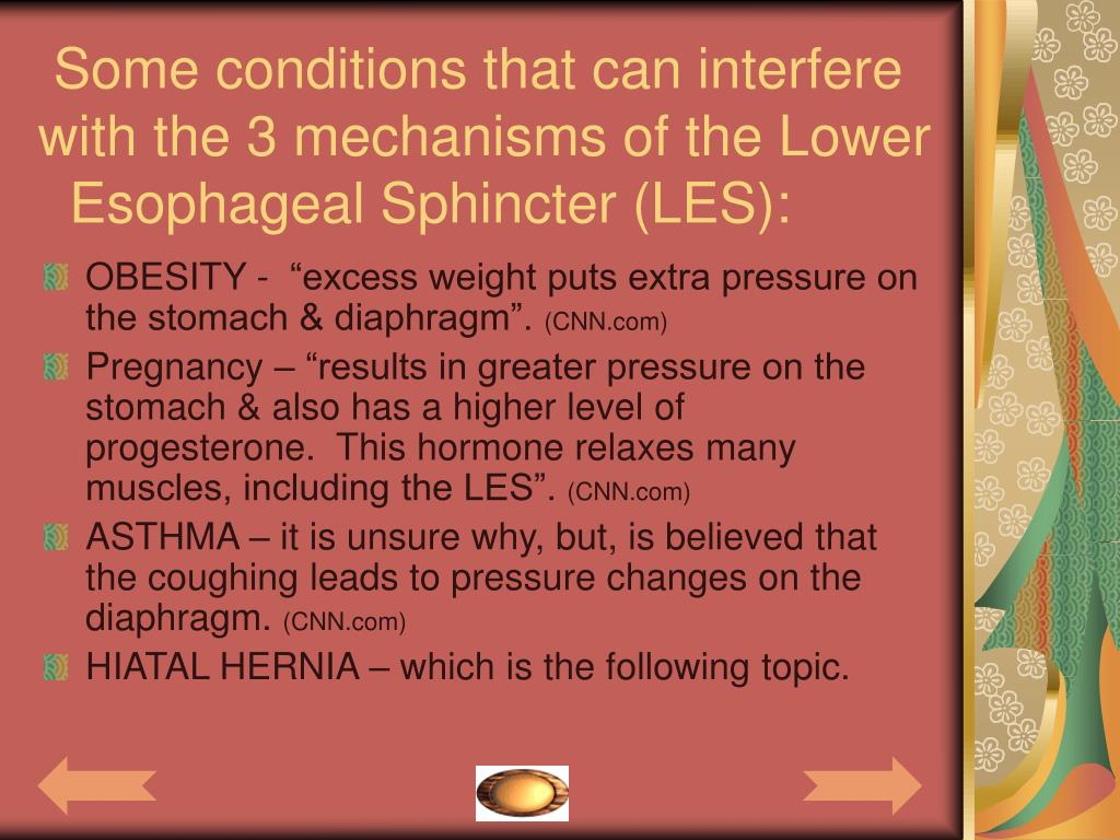 Some conditions that can interfere           with the 3 mechanisms of the Lower
