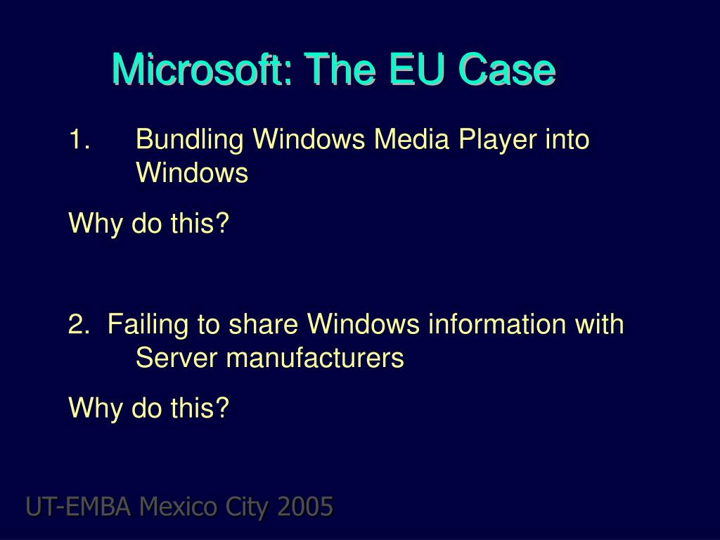 Microsoft: The EU Case