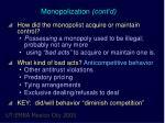 monopolization cont d