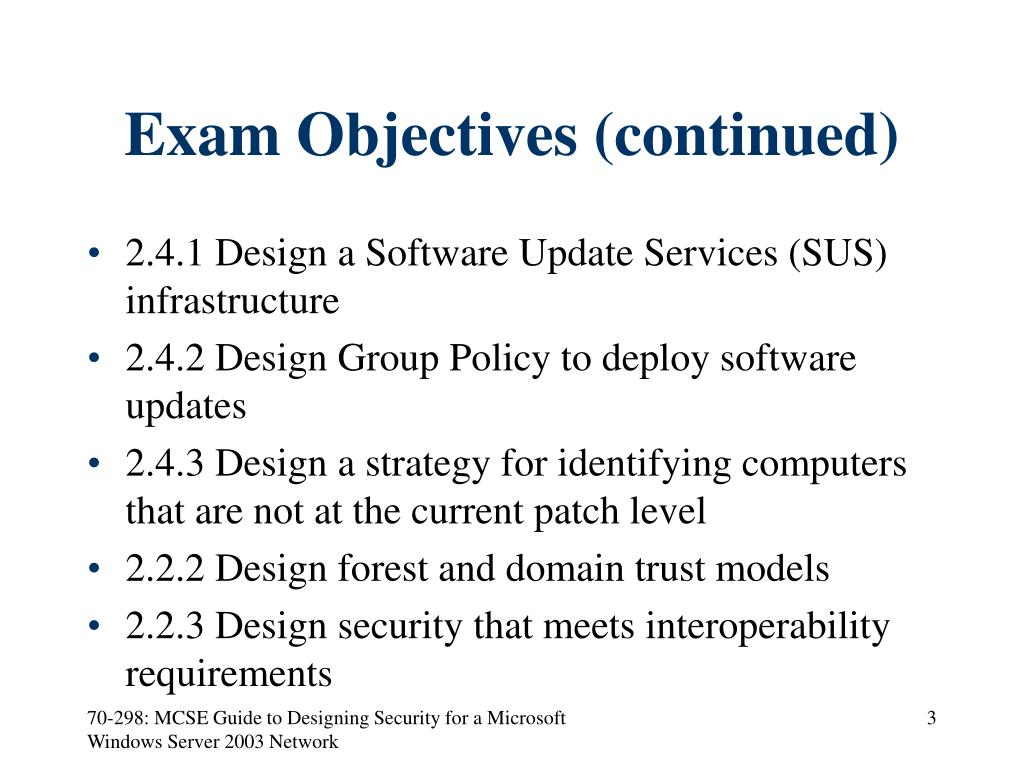 Exam Objectives (continued)