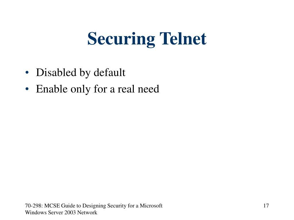 Securing Telnet
