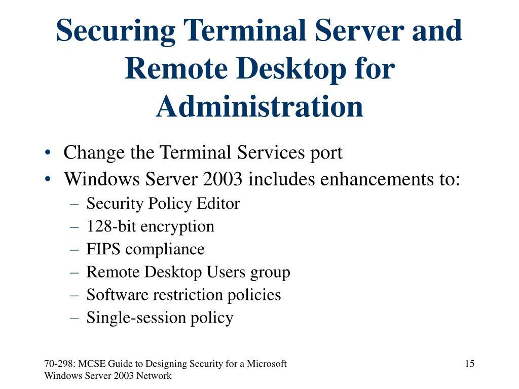 Securing Terminal Server and Remote Desktop for Administration