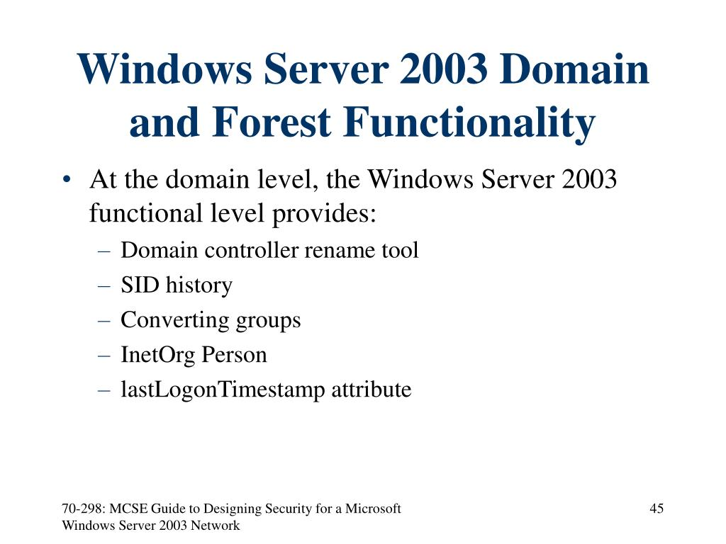 Windows Server 2003 Domain and Forest Functionality