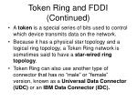 token ring and fddi continued