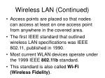 wireless lan continued