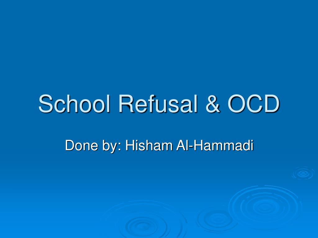 school refusal ocd l.