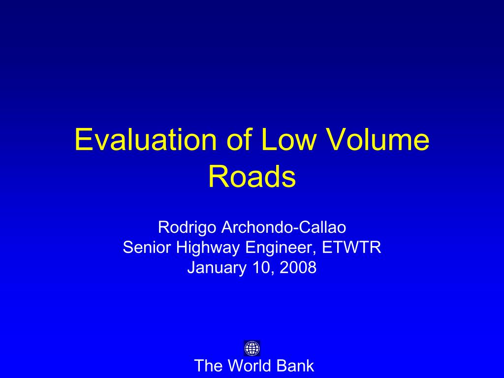 evaluation of low volume roads l.