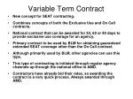 variable term contract