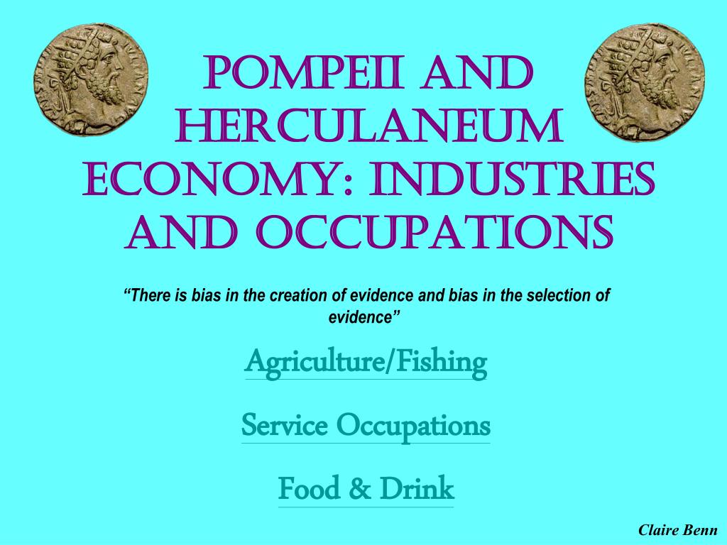 pompeii and herculaneum economy industries and occupations l.